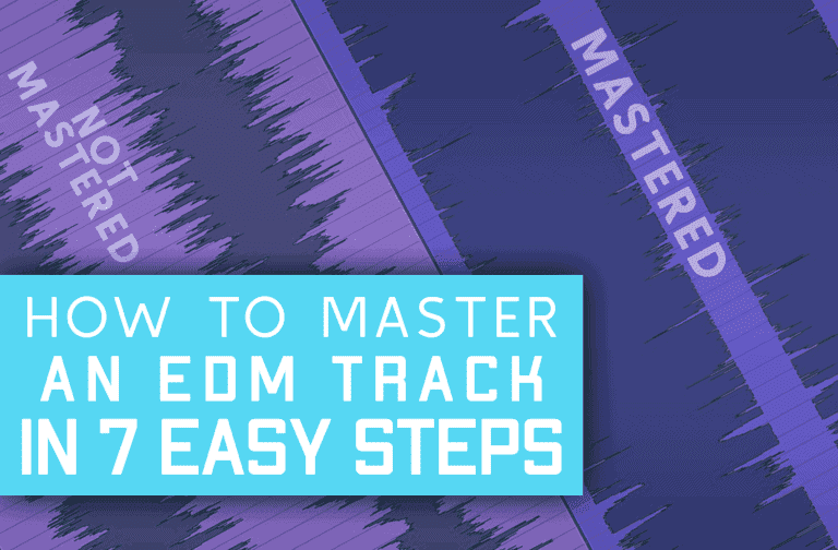 How To – Master An EDM Track In 7 Easy Steps!