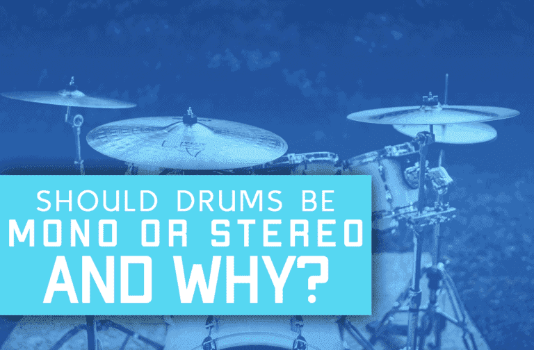 Should Drums Be Mono Or Stereo? Here's The Answer!