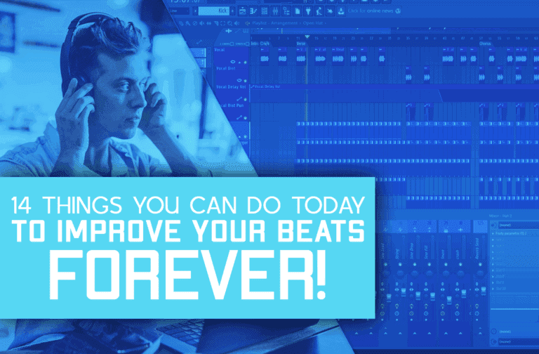 14 Tips That Will Improve Your Beats Forever!