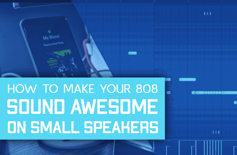 How To Make 808s Sound Awesome On Small Speakers!