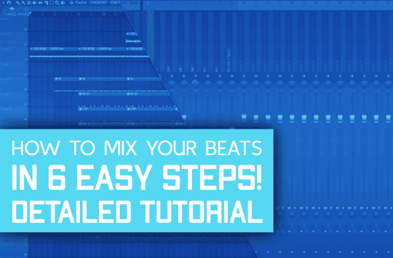 How To Mix Your Beats In 6 Steps! [With Examples]
