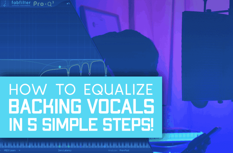 How TO EQ Background Vocals In 5 Steps!
