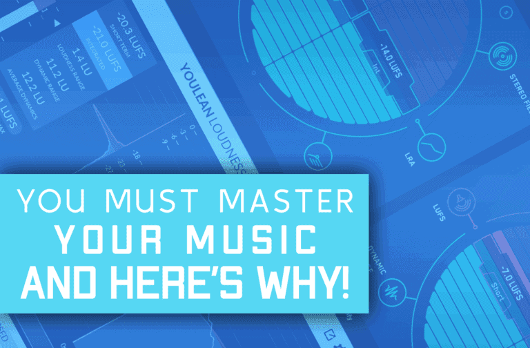 You Must Master Your Music – And Here's Why!