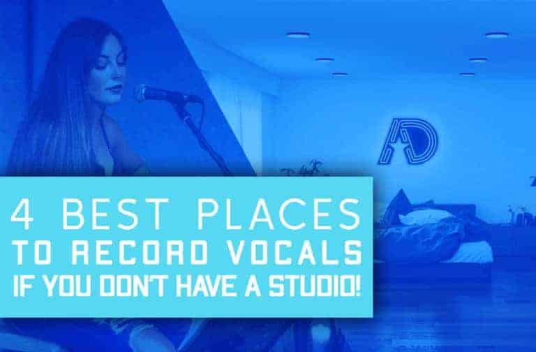 4 Best Places To Record Vocals If You Don't Have A Studio!