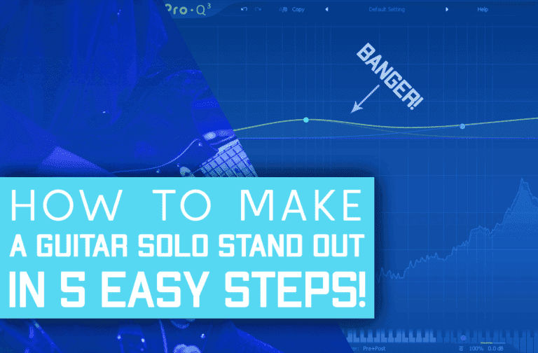 How To Make A Guitar Solo Stand Out In 5 Easy Steps!