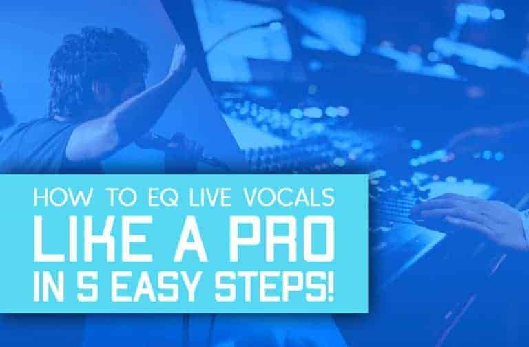 How To EQ Live Vocals Like A Pro In 5 Easy Steps!