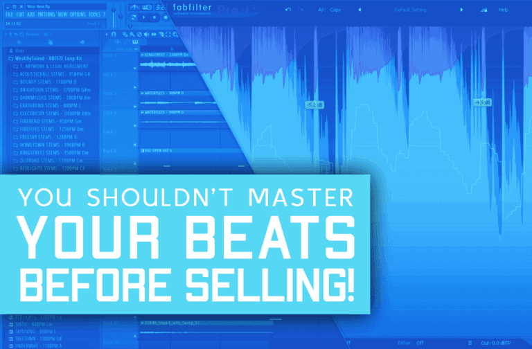You Shouldn't Master Your Beats Before Selling And Here's Why!