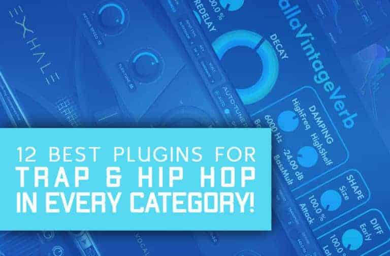 Best Plugins For Trap & Hip Hop In Every Category In 2021!